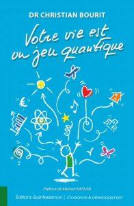 Votre vie est un Jeu Quantique (1)